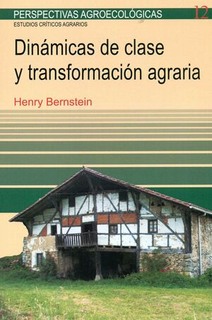 DINAMICAS DE CLASE Y TRANSFORMACION AGRARIA