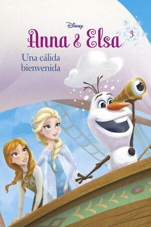 FROZEN. ANNA Y ELSA. UNA CALIDA BIENVENIDA. NOVELA