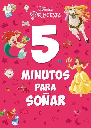 PRINCESAS. 5 MINUTOS PARA SOÑAR