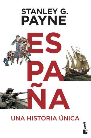 ESPAÑA. UNA HISTORIA UNICA